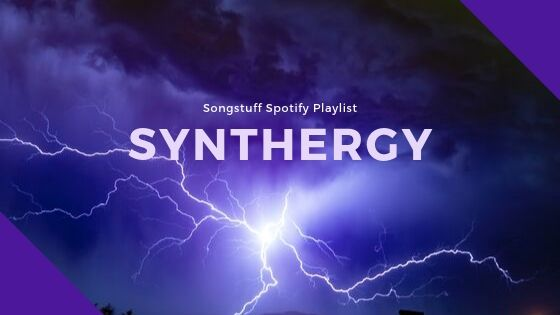 Synthergy - A Songstuff Spotify Playlist